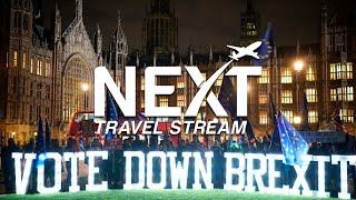Delay of Brexit Vote Casts Uncertainty Over UK Travel