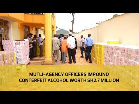 Multi-agency officers impound counterfeit alcohol worth sh2.7 million