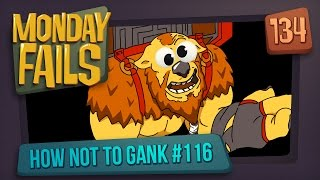 Monday Fails - How NOT to gank #116