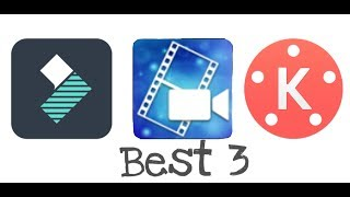 Best 3 professional video editing apps for Android || for youtube video editing ||