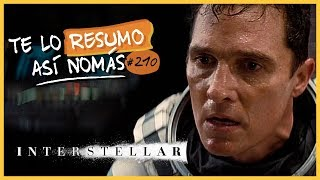 Interstellar | #TeLoResumoAsiNomas 210