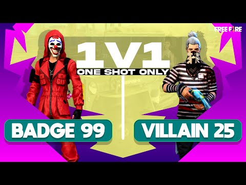 Badge 99 vs Villain Gaming One Shot Challenge    Free fire Most Intense Match 🥵 - Nonstop Gaming