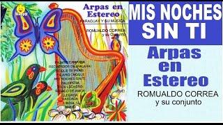 MIS NOCHES SIN TI - arpas paraguayas
