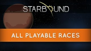 Starbound Races: All Playable Races
