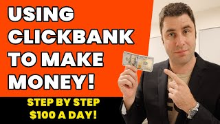 Clickbank Tutorial: How To Make Money On Clickbank Using Facebook! ($100 Per Day)