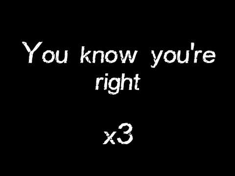 Nirvana - You Know You're Right Lyrics