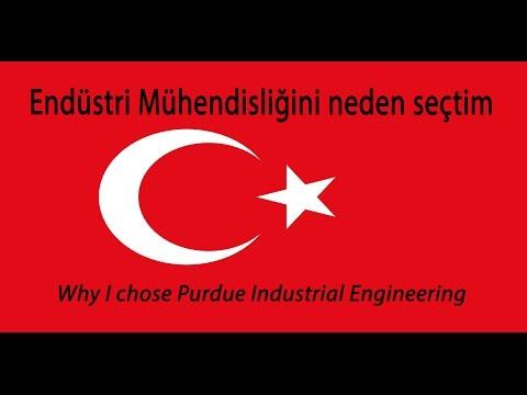 Why I chose Purdue Industrial Engineering (Turkish)