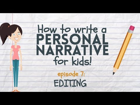 Writing a Personal Narrative: Editing for Kids