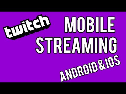 Livestream From Your Phone! | Twitch Mobile Streaming Tutorial 2019