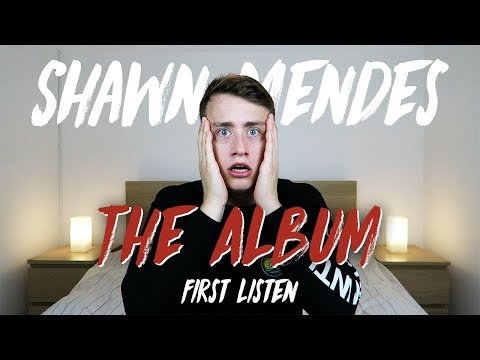 Shawn Mendes | The Album (First Listen)