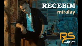Recebim - Miralay
