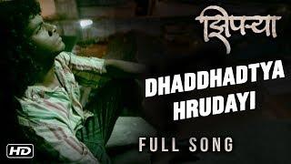 "Ziprya | ""Dhaddhadtya Hrudayi"" Full Song | Marathi Movie 2018 | Prathamesh Parab"