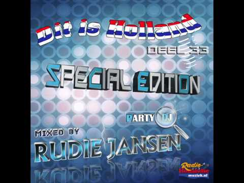 Dit Is Holland -  Party Mix 33 Special Edition ( Mixed By Party Dj Rudie Jansen )