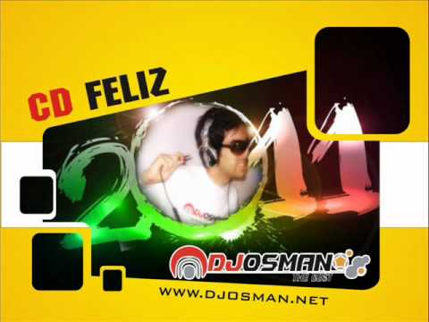 Dj Osman Cd Feliz 2011 Som Automotivo