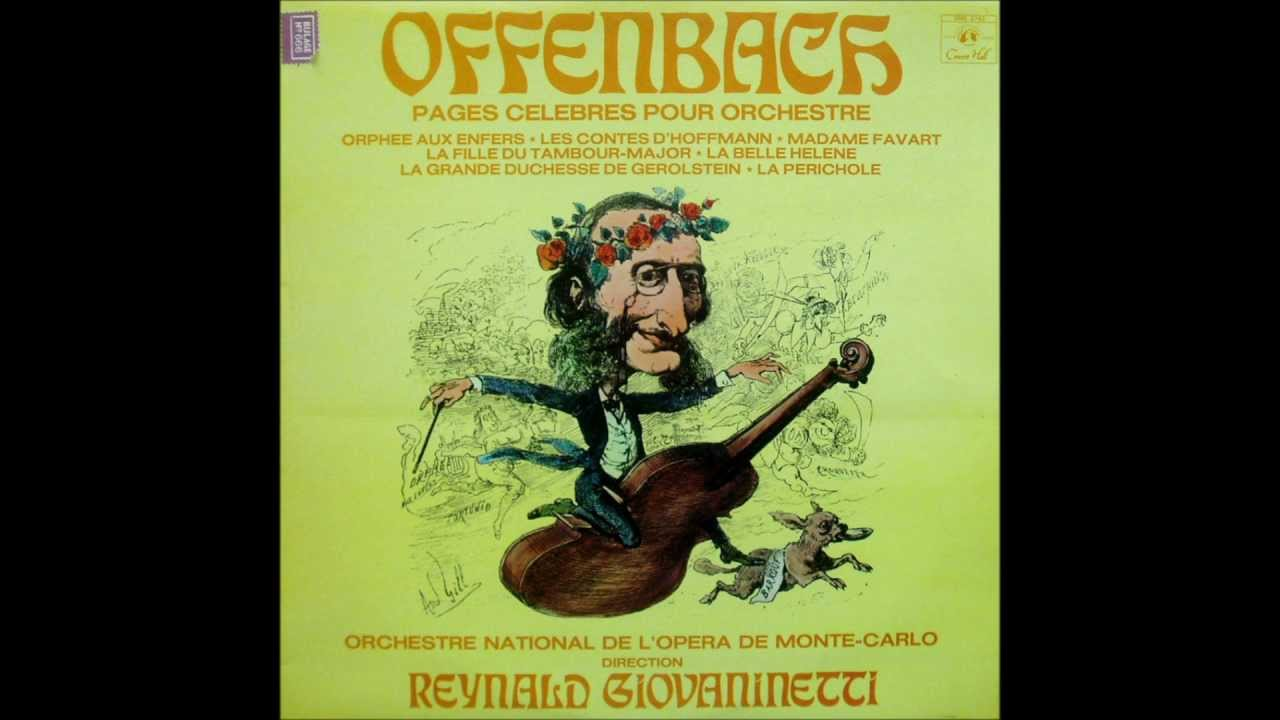 Offenbach Famous Orchestral Highlights Reynald Giovaninetti Monte Carlo National Orchestra Youtube