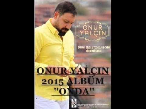 Onur Yalçın 2015 Albüm Onda