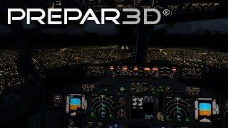 Prepar3D V3.3.5  - Extreme Graphics Night Landing [Cockpit View]