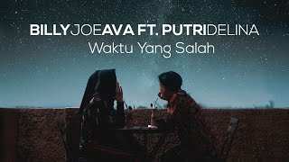 Download video Waktu Yang Salah - Fiersa Besari | Cover By Billy Joe Ava Ft. Putri Delina