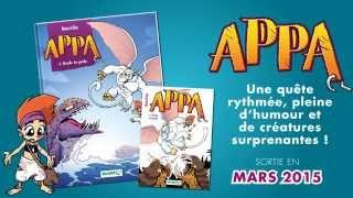 bande annonce de l'album Appa T.1