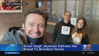 Actor Hugh Jackman Delivers Bread To Brooklyn Nurse