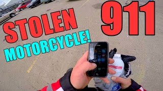 MY MOTORCYCLE WAS STOLEN!
