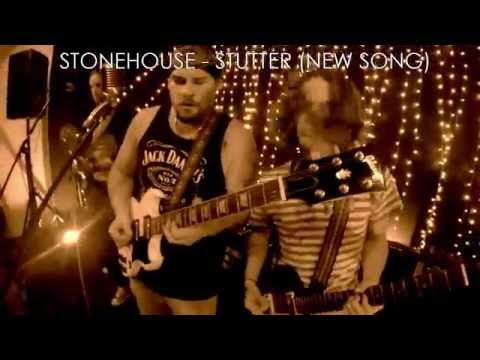STONEHOUSE - STUTTER (NEW SONG) - LIVE HD