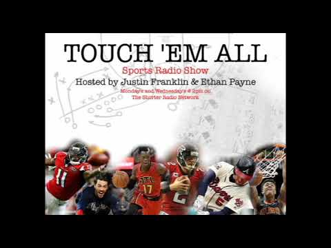 Touch 'Em All Sports Radio Show 02.27.18