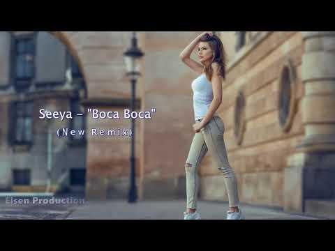 SEEYA   Boca Boca New Remix