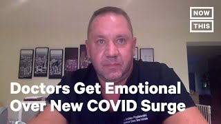 Doctors and Nurses Get Emotional Over New COVID-19 Surge | NowThis