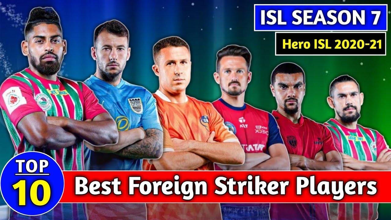 HERO ISL 2020-21 Top 10 Best Foreign Striker Player ?Best Forwards   ISL Season 7