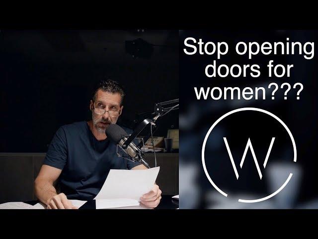 Stop opening doors for women???