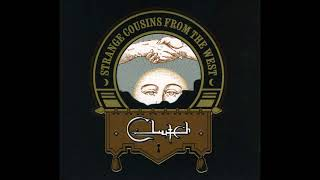 Clutch - 2009 - Strange Cousins From The West (Full Album)