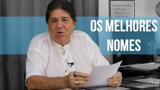 Os MELHORES nomes que existem | Numerologia Cabalística | Prof. Carlos Rosa