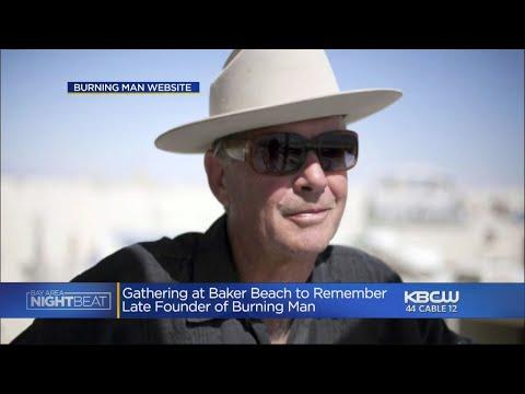 Gathering At Baker Beach To Remember Burning Man Founder Larry Harvey