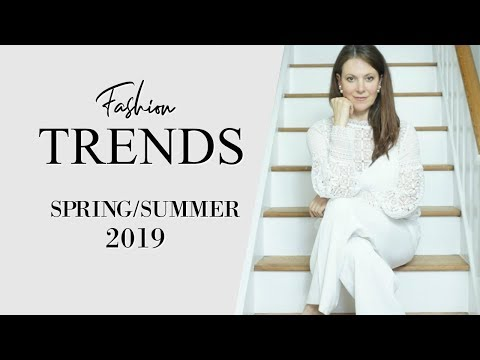 2019 Spring Summer Fashion Trends  Fashion Over 40