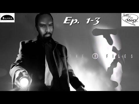 LMTYaS - Episode 1: X-Files First Three