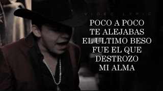 Christian Nodal - ¨TE FALLE¨ (Video Letra) (2016)