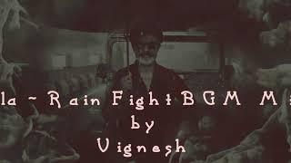 | KAALA | Rain Fight | BGM | Vignesh | Santhosh Narayanan | Super Star | Rajinikanth |