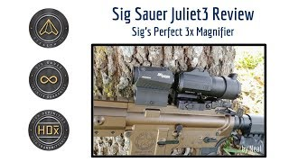 Sig Juliet 3x Magnifier Review - The Best 3x Maginfier You Can Purchase