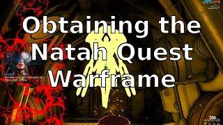 Obtaining the Natah Quest Warframe