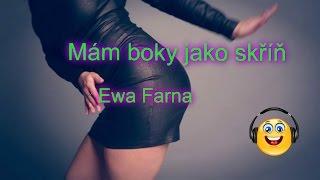 Ewa Farna-Mám boky jako skříň-TEXT