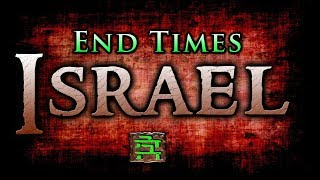 """ISRAEL: 70th anniversary of """"End-Times"""" ISRAEL. What does it mean? (Israel and the End Times)"""