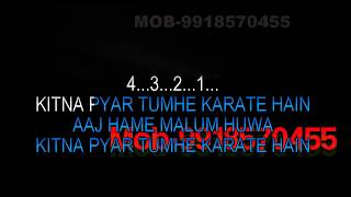 Kitna Pyaar Tumhein Karte Hain Karaoke Video Lyrics HQ