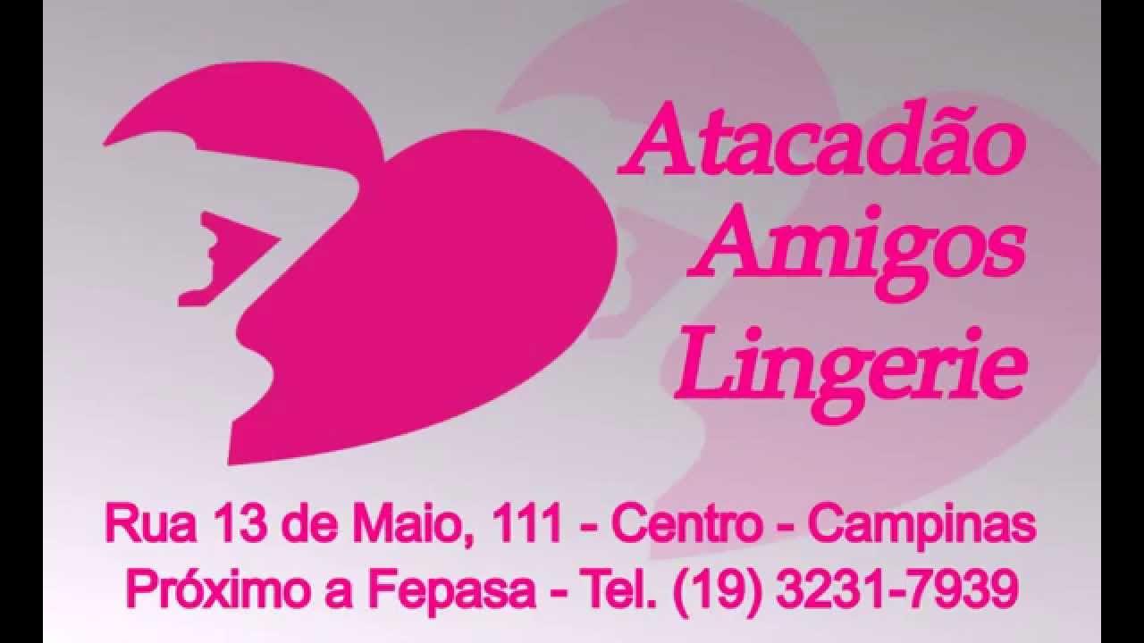 061a9ff984 Atacadão Amigos Lingerie - YouTube