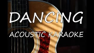 Kylie Minogue - Dancing (Acoustic Guitar Karaoke)