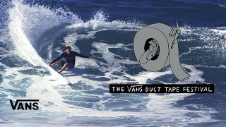 Duct Tape Festival 2017 at North Shore | Surf | VANS