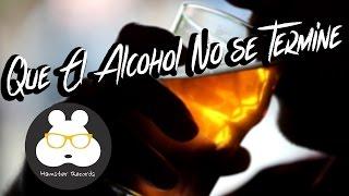 Que el alcohol no se termine (Video Oficial) - ChimpanC