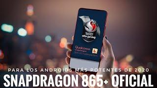 Nuevo Qualcomm Snapdragon 865 Plus - La nueva Bestia de Android