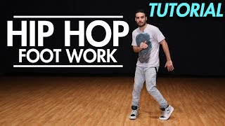 How to do Hip Hop Footwork ( Hip Hop Dance Moves Tutorial) | Mihran Kirakosian
