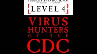 Level 4 VIRUS HUNTERS OF THE CDC - Prologue